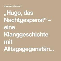 """""""Hugo, das Nachtgespenst"""" – eine Klanggeschichte mit Alltagsgegenständen - Pro-Kita.com"""