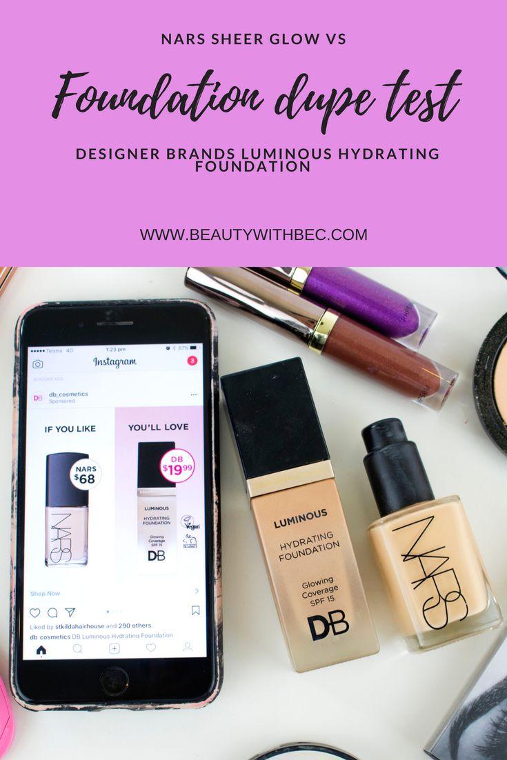 Foundation Dupe | Nars Sheer Glow Foundation vs Designer Brands Luminous Hydrating Foundation