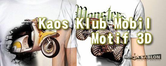 Tempat Sablon Kaos Berkualitas: Kisaran Harga Kaos Klub Mobil Motif 3D Yang Lagi n...