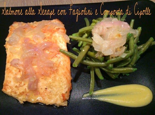 Cucinando tra le nuvole: Salmone alla Senape con Fagiolini e Composta di Ci...