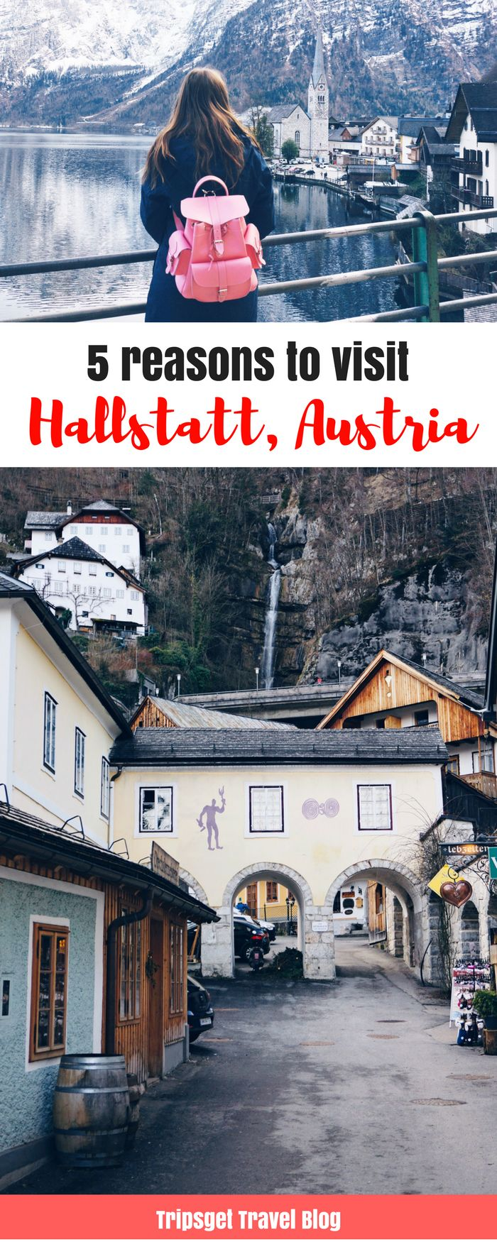 5 reasons to visit Hallstatt - the most beautiful village in Austria - Hallstatt in March. Hallstatt in Spring.