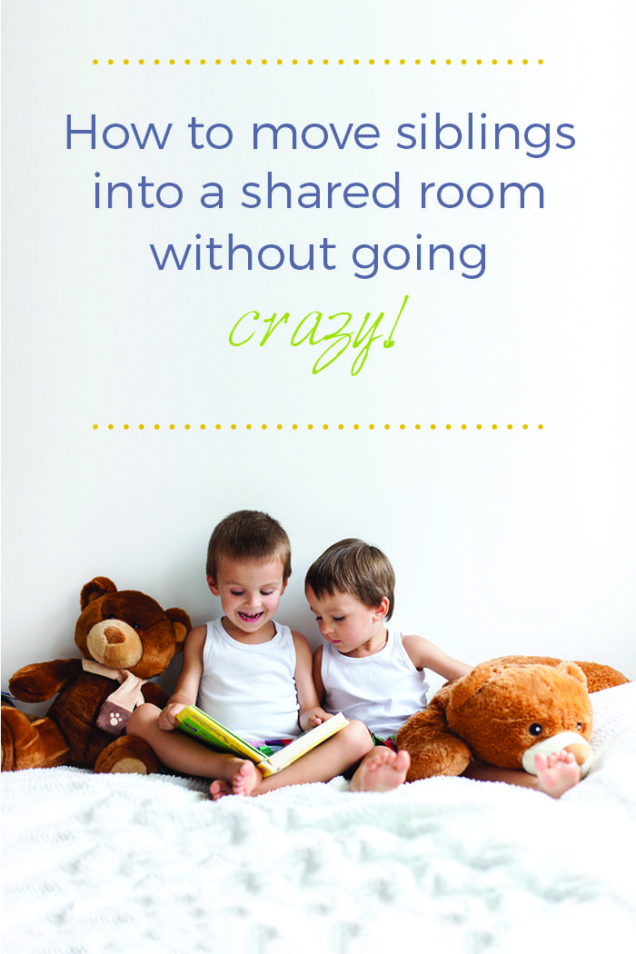 Moving siblings into a shared room without going crazy! Hints and tips for moving kids into a shared bedroom