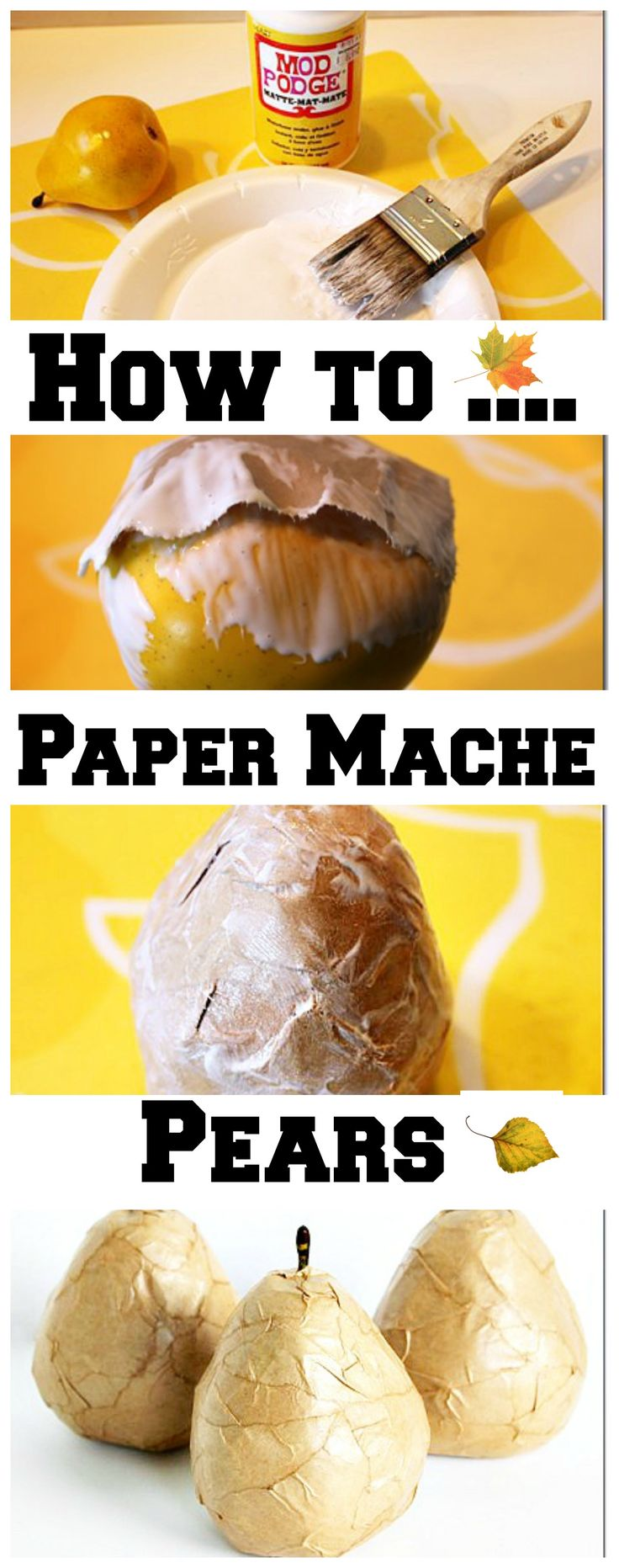 How to paper mache pears
