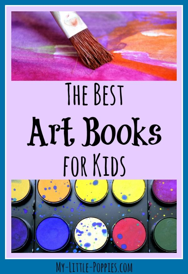 The Best Art Books for Children | My Little Poppies  The best art books for children including: picture books, artist study, curriculum, activities, games, how-to-draw books, zentangle, and more!