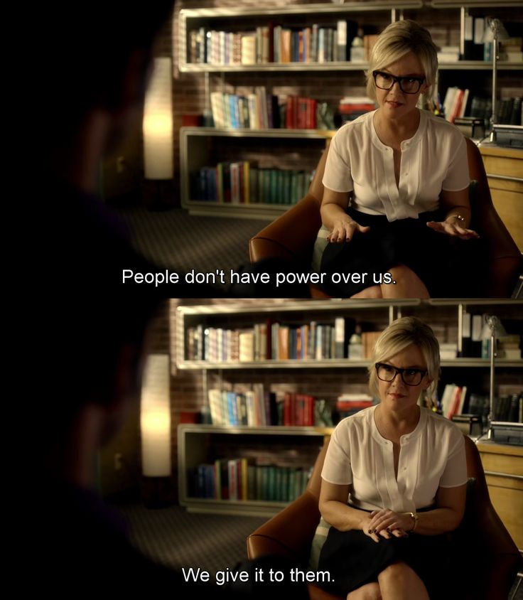 """People don't have power over us. We give it to them"" - Dr Martin (Lucifer)"