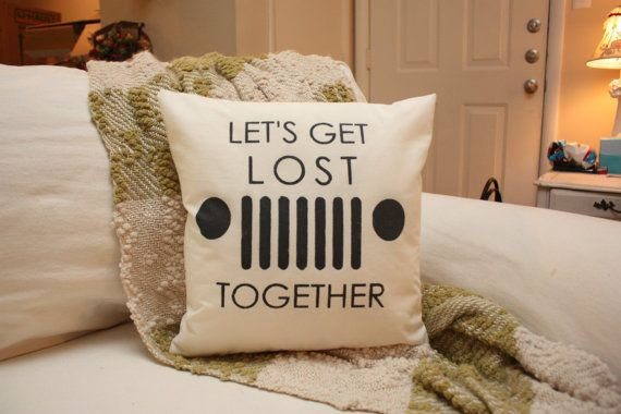 Hey, I found this really awesome Etsy listing at https://www.etsy.com/listing/174673321/lets-get-lost-jeep-pillowcj-7-pillow