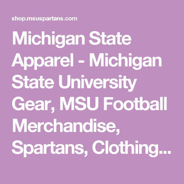 Michigan State Apparel - Michigan State University Gear, MSU Football Merchandise, Spartans, Clothing, Shop, Store