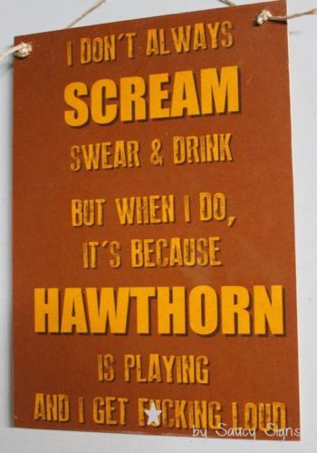 Naughty-Scream-Drink-Swear-F-cking-Loud-Hawthorn-Hawks-Footy-Sign
