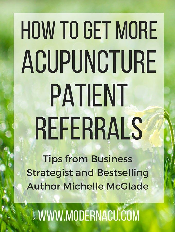 41 best branding your acupuncture business images on pinterest how to get more acupuncture patient referrals with business strategist michelle mcglade free ebook flashek Gallery