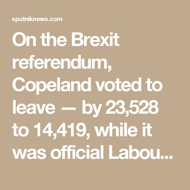 On the Brexit referendum, Copeland voted to leave — by 23,528 to 14,419, while it was official Labour Party policy to remain. Corbyn — despite being a long-term euroskeptic — has now ordered his party to back triggering Article 50 of the Treaty of Lisbon — the formal starting gun for Brexit — despite his own party being split.