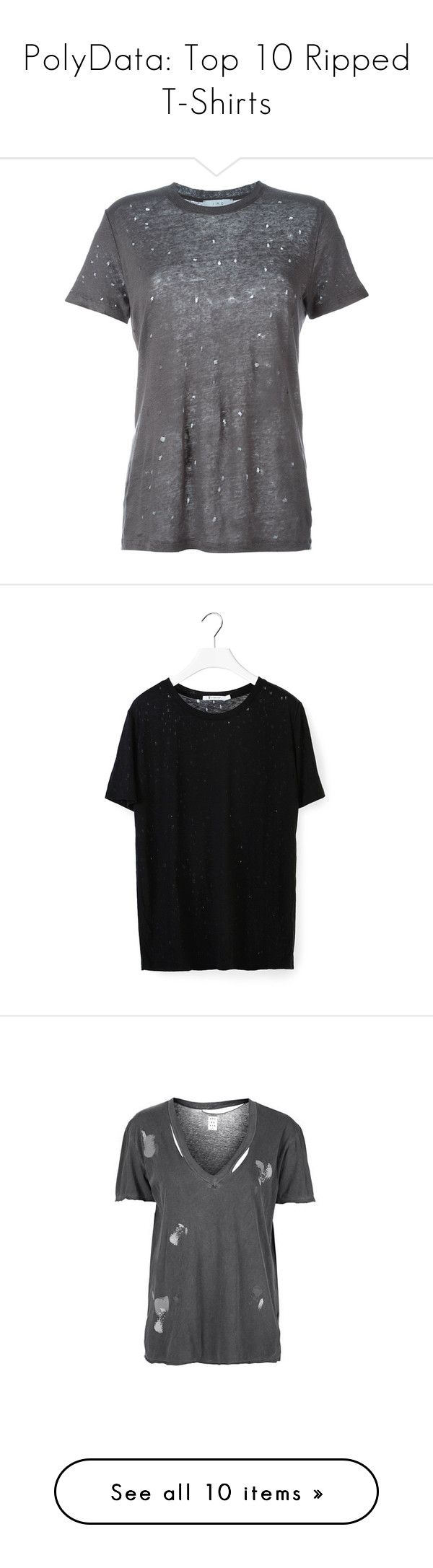 """""""PolyData: Top 10 Ripped T-Shirts"""" by polyvore ❤ liked on Polyvore featuring Rippedtshirt, polydata, tops, t-shirts, t shirt, tees, grey, linen tee, ripped tee and ripped tops"""