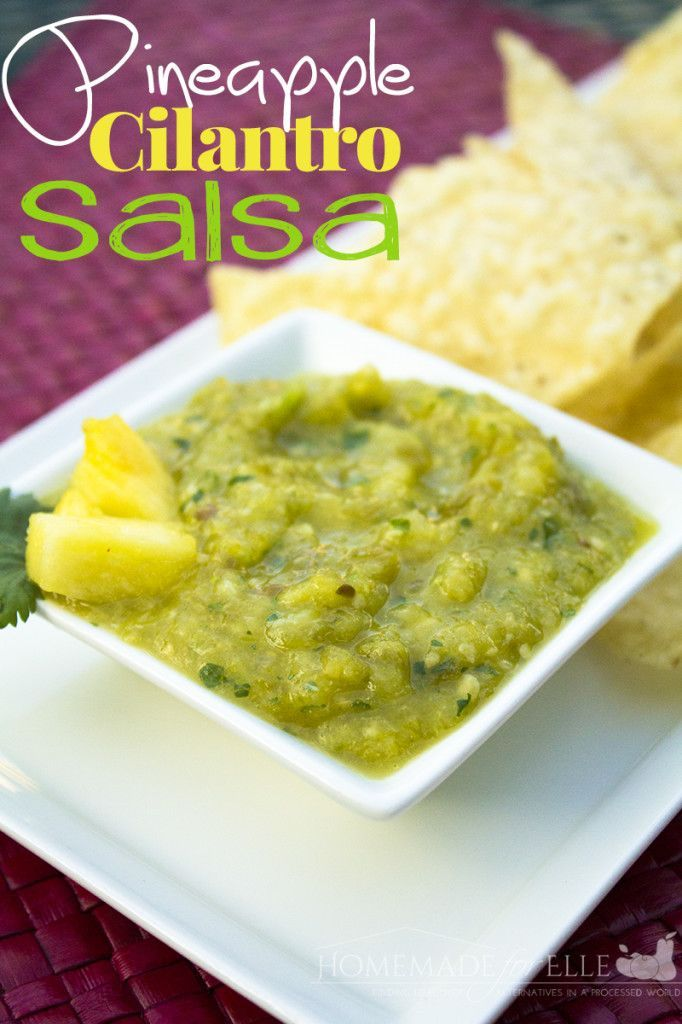 pineapple cilantro salsa from homemade for elle