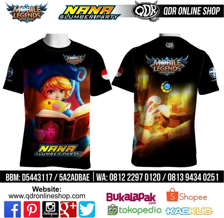 T-Shirt Mobile Legends Nana Skin slumber party  untuk pemesanan: BBM D5443117 / 5A2ADBAE (Qdr online shop) WA/LINE 081222970120 / 08129434025 http://www.qdronlineshop.com