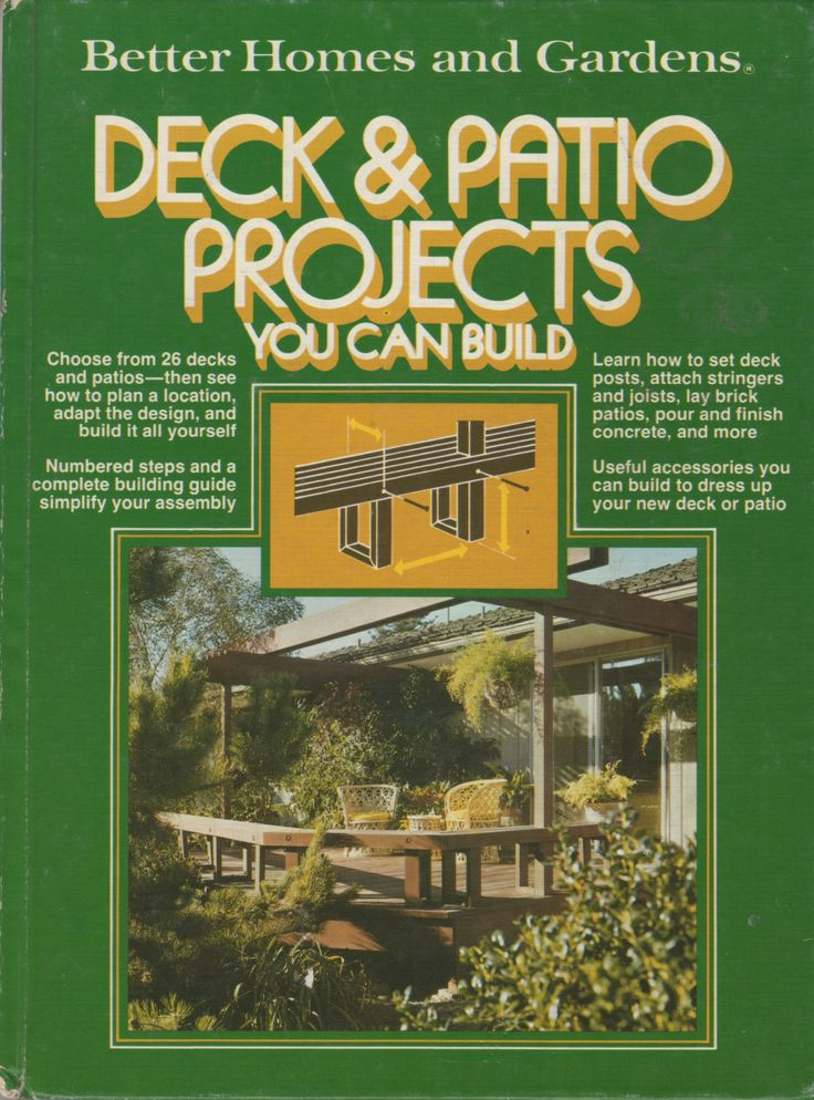 Better homes and gardens step by step deck project