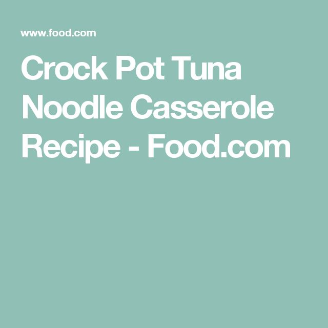 Easy crock pot tuna recipes