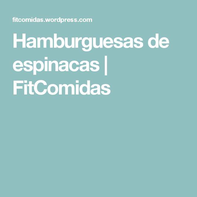 Hamburguesas de espinacas | FitComidas