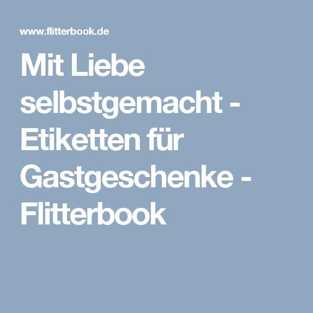 Mit Liebe selbstgemacht - Etiketten für Gastgeschenke - Flitterbook