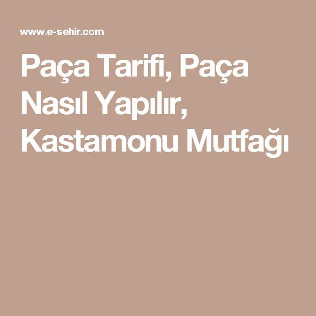 Paça Tarifi, Paça Nasıl Yapılır, Kastamonu Mutfağı