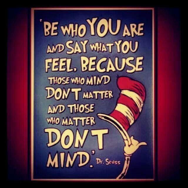Dr. Seuss quote.
