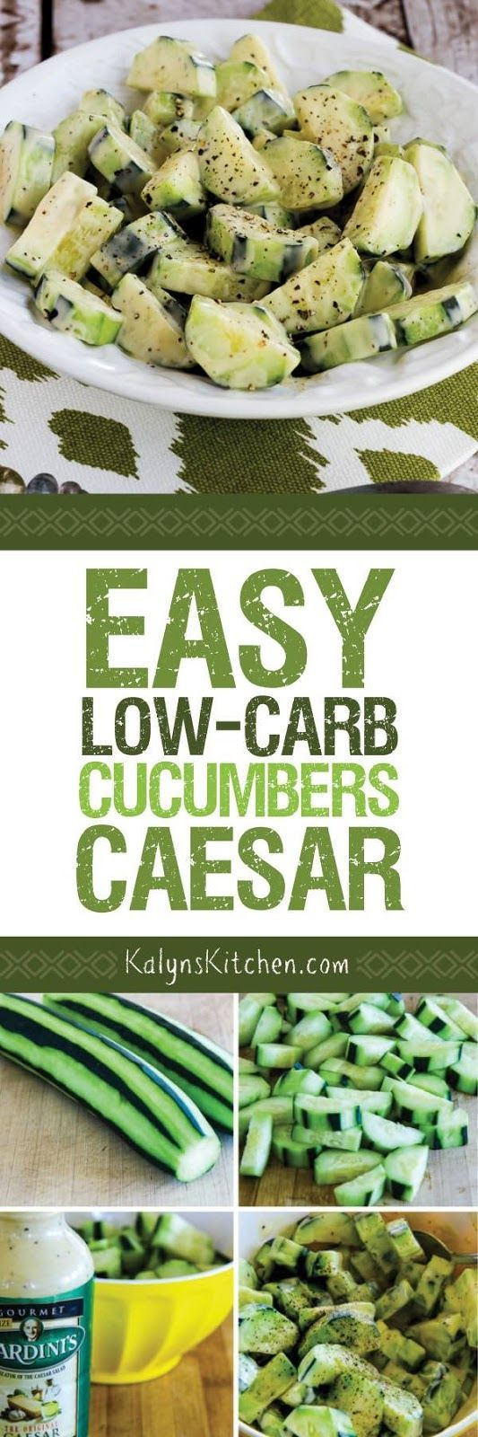 Easy Low-Carb Cucumbers Caesar is ridiculously easy, but when I used to cater houseboat trips, people went crazy over this salad. And it's low-carb, gluten-free, meatless, and South Beach Diet friendly! [found on KalynsKitchen.com]