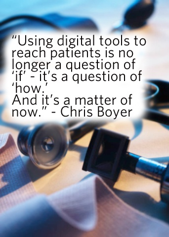 Reaching patients digitally is no longer a question of 'if' but 'how'