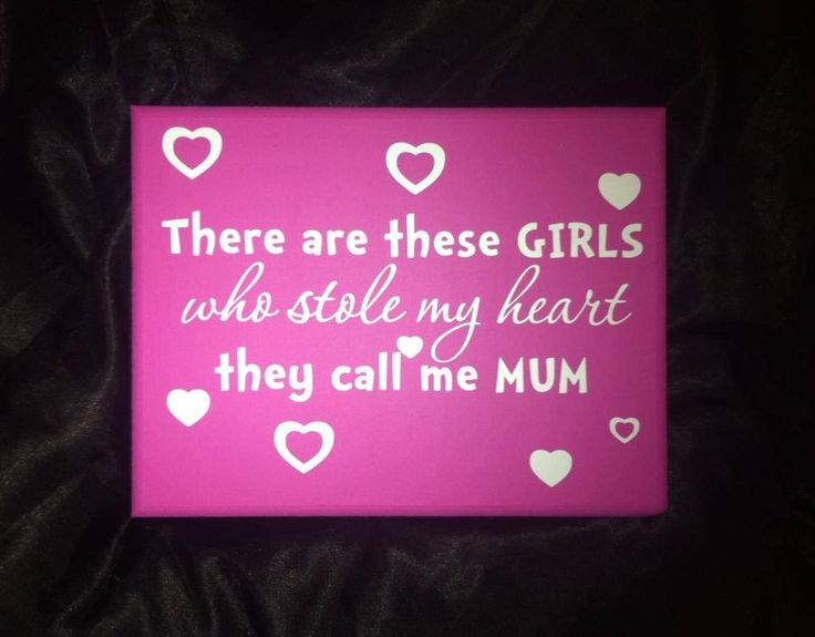 Beautiful and very true.Reads ' There are these girls, who stole my heart. They call me Mum'Also availabe to read. There is this girl, who stole my heart. She calls me Mum.You can also change the Mum to anything. example Dad Grandma etc. Please just add a note to the personalise box on the right. If no note is added then you will receive one reading ' There are these girls they call me Mum.Available in a range of sizes and colours.