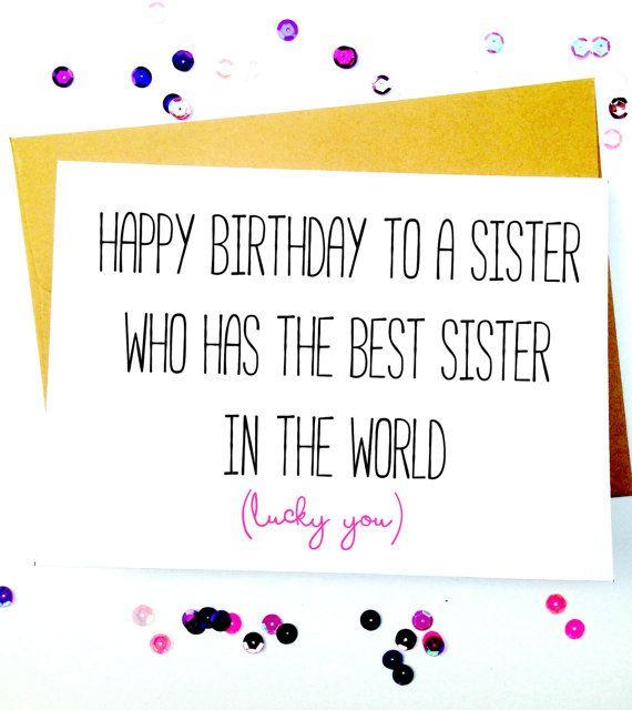 Sister Birthday Card/Funny Sister Birthday Card/Sister Birthday Gift/Funny Sister Card/Little Sister/Big Sister/Sister Bday/Funny Bday Card