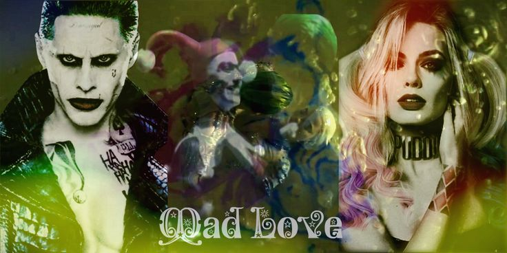 Mad Love - Joker x Harley Quinn - Suicide Squad