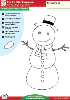 """""""I'm A Little Snowman"""" Pin The Nose On The Snowman Worksheet from Super Simple Learning. #winter #kindergarten #ESL"""