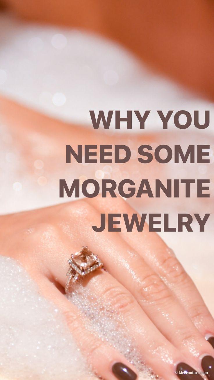 Why You Need Some Morganite Jewelry like ASAP