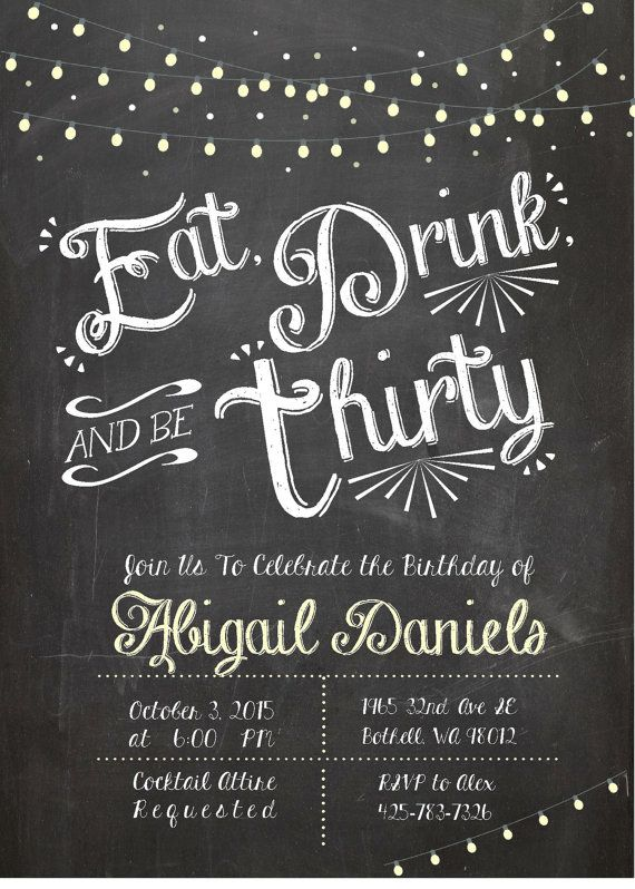 Adult Birthday Invitation, Thirtieth birthday invite, Eat Drink and Be Thirty…
