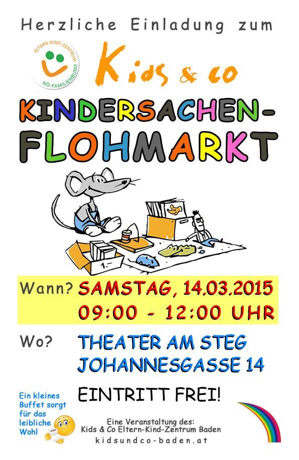 » Am 14. März findet wieder unser beliebter Kids & Co KINDERSACHEN-Flohmarkt in BADEN statt! Spielsachen, Bücher, Kinderbekleidung, uvm. - alles rund ums Baby in guter Qualität! Alle Angebote von Privat an Privat. Ein kleines Buffet sorgt für die Stärkung zwischendurch. Der Flohmarkt findet bei jedem Wetter statt (- Indoor). EINTRITT wie immer FREI! Wir freuen uns auf euren Besuch, bis bald :)