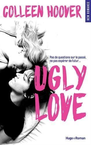 La Puce à l'oreille: Ugly Love - Colleen Hoover