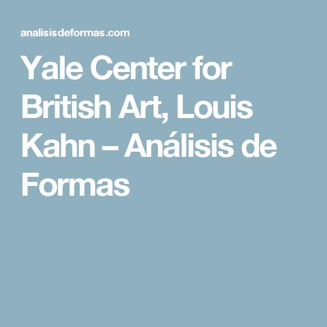 Yale Center for British Art, Louis Kahn – Análisis de Formas