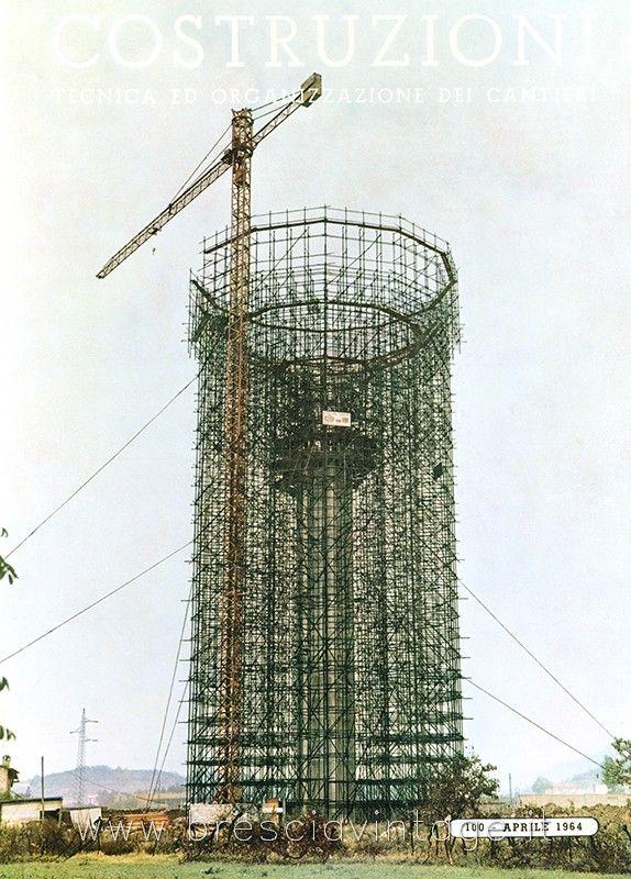 Gasometro in costruzione http://www.bresciavintage.it/brescia-antica/foto-d-autore/gasometro-in-costruzione/