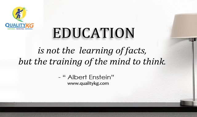 #education teaches you the way of thinking. #educationalquotes #quotes #qualitykg