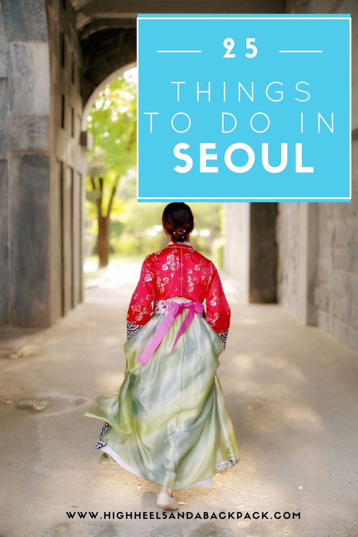 25 Wonderful Things To Do In Seoul according to an expat who has seen it all...
