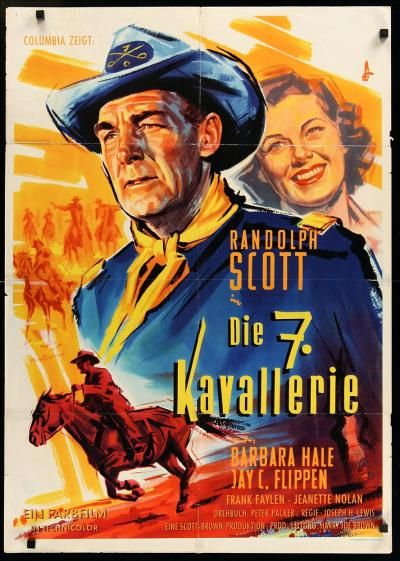 SEVENTH CAVALRY (1956) - Randolph Scott - Barbara Hale - Jay C. Flippen - Frank Faylen - Jeanette Nolan - Harry Carey Jr.  - Directed by - Columbia Pictures - Movie Poster.