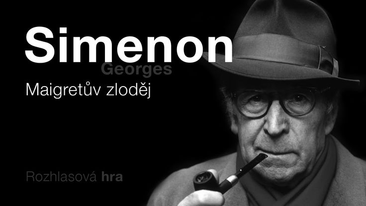 Simenon, Georges: Maigretův zloděj (Rozhlasová hra) DETEKTIVKA