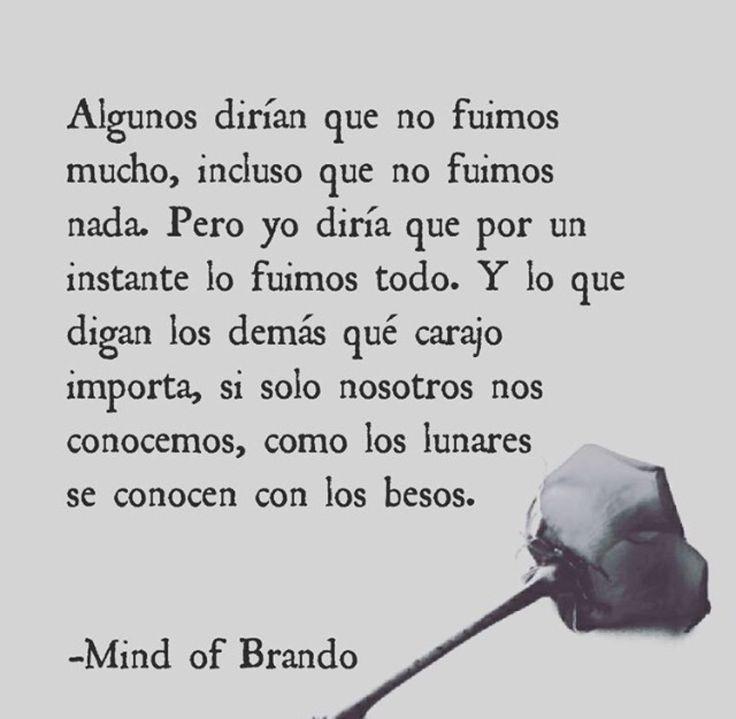 ¿Que es la mente de Brando? Es un espacio. Algo que tienes adentro, esperando salir. Un sentimiento...