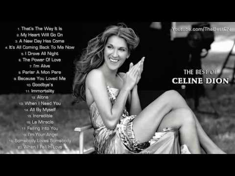 Celine Dion - Best songs of Celine Dion || Celine Dion's Greatest Hits - YouTube