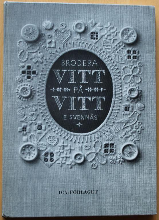 Brodera VITT på VITT av Elsie Svennås + mönsterblad. 1969.