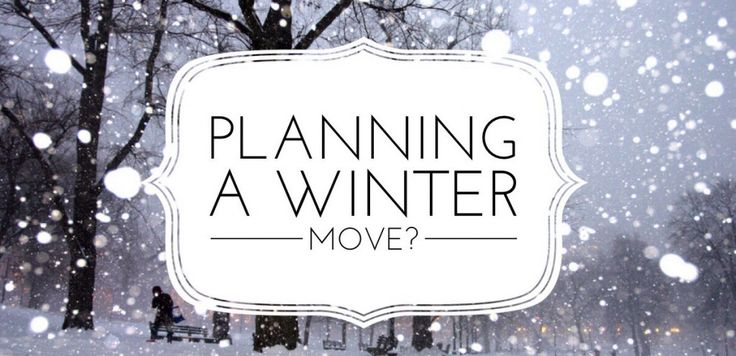 moving during winter