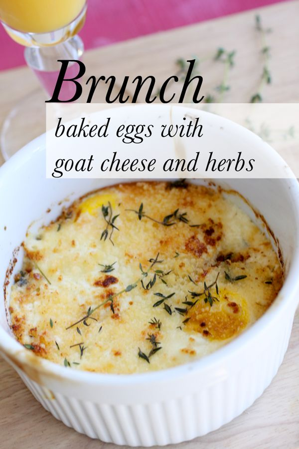 Recipe Baked Eggs with Goat Cheese and Herbs | Mochatini   Recipe: serves 1 2 tablespoons butter 4 tablespoons heavy cream 1/4 fresh goat cheese 1/4 cup grated parmesan cheese 4 tablespoons fresh thyme, rosemary, and parsley finely chopped 2 large eggs