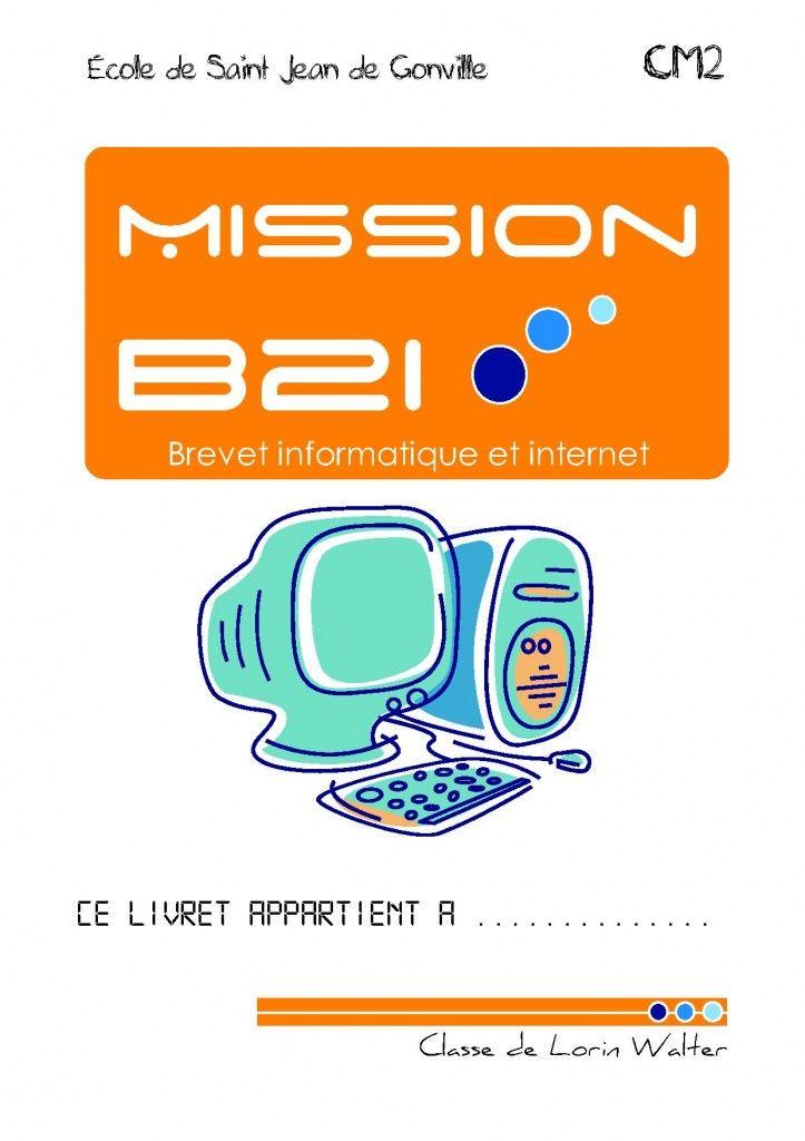 [Mission B2i] livret de validation B2i en autonomie | ma classe mon école - cycle 3 - CE2 CM1 CM2 - Orphys