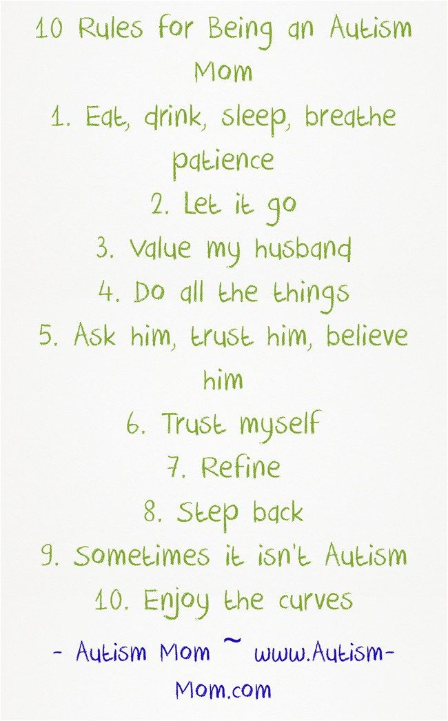 Things that I have learned that have become the foundation of our #autism journey - MY TEN RULES FOR BEING AN AUTISM MOM