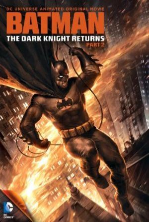 Batman: The Dark Knight Returns, Part 2 - Batman: Kara Şövalye Dönüyor, Bölüm 2 (2013) filmini 1080p kalitede full hd türkçe ve ingilizce altyazılı izle. http://tafdi.com/titles/show/1089-batman-the-dark-knight-returns-part-2.html