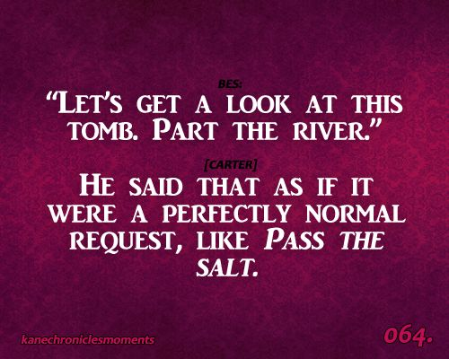 quotes from kane chronicles   READ IT NOW OR ELSE!: Tribute to Rick Riordan