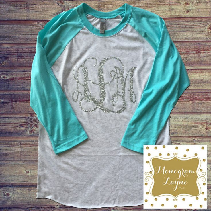 82 Best Images About Monogram Raglan Shirt Ideas On
