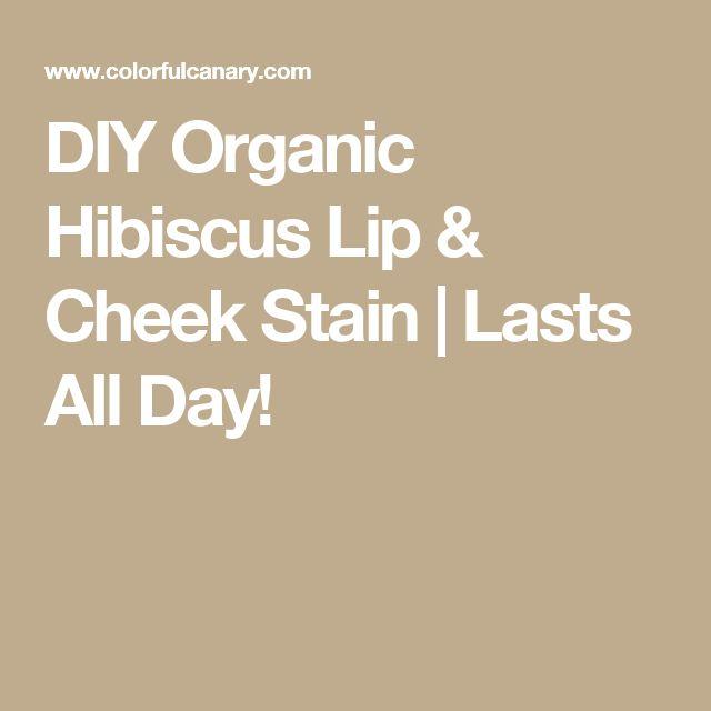 DIY Organic Hibiscus Lip & Cheek Stain   Lasts All Day!
